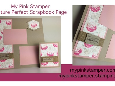 Stampin' Up!  Picture Perfect Traditional Scrapbook Page by My Pink Stamper