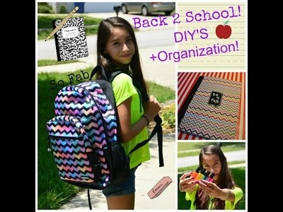 Back 2 School DIY's+Organization Tips