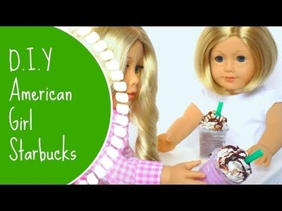 D.I.Y American Girl Doll Starbucks!