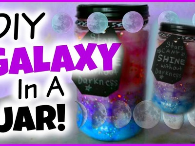 DIY Galaxy In A Jar!