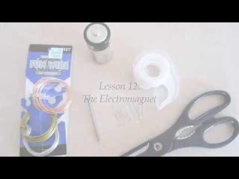 DIY Science Experiments: Make your own Electromagnet. Lesson 12. Part 1