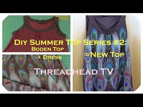 DIY Summer Top Series #2: How to make a DRESS + TOP = NEW TOP Sewing Tutorial