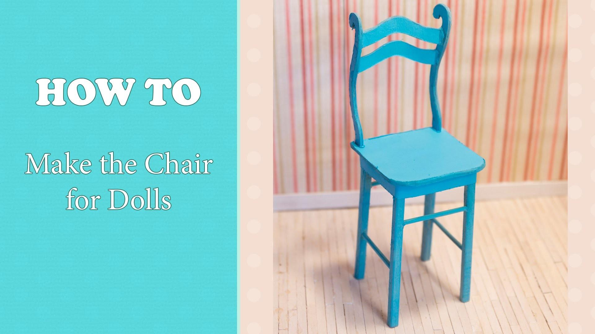 Как сделать стулья для кукол своими руками