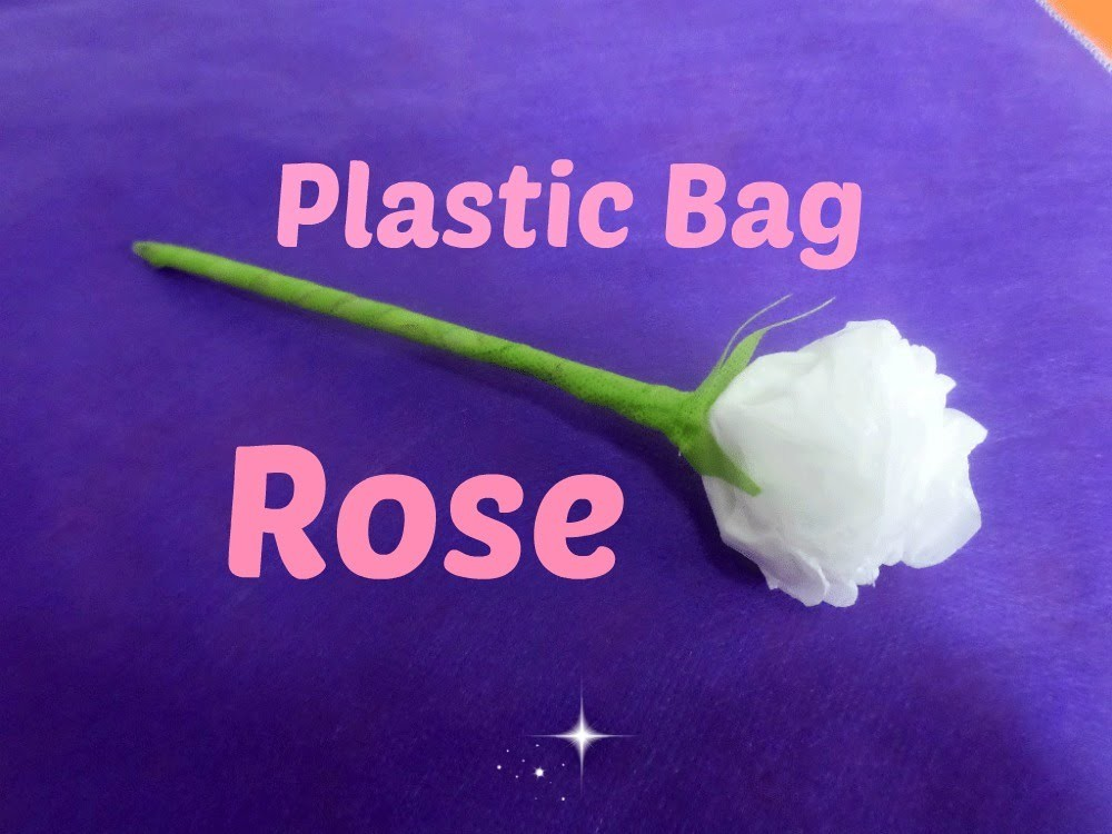 Plastic Bag Rose - DIY