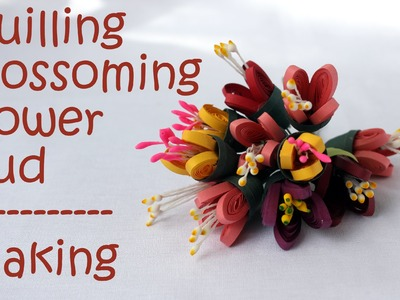 Quilling Blossoming (Half Open) Flower Bud - Tutorial