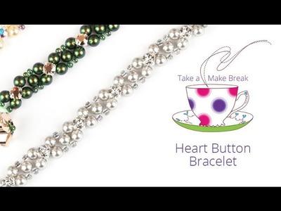 Heart Button Bracelets with Swarovski | Take a Make Break with Sarah