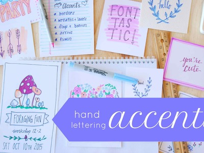 Beginner Hand Lettering Accents- Fun with Flowers and Flags!