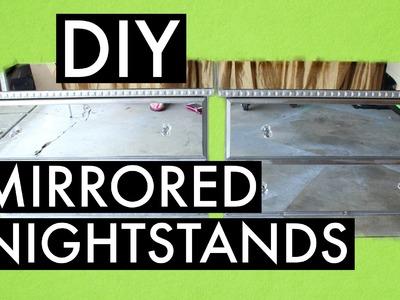 DIY MIRRORED NIGHTSTANDS