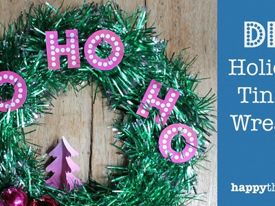 DIY Tinsel Wreath: How to make a holiday wreath decoration - Ho Ho Ho!