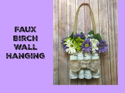 Faux Birch Wall or Door Hanger Tutorial