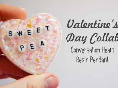 Conversation Heart Resin Pendant   Valentine's Day Collab