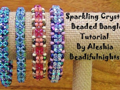 Sparkling Crystals Beaded Bangle Tutorial