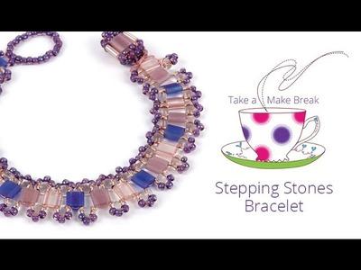 Stepping Stones Bracelet | Take A Make Break with Sarah
