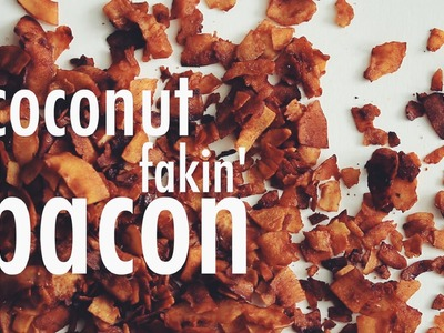 VEGAN COCONUT FAKIN' BACON | hot for food