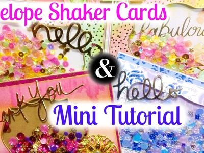 Envelope Shaker Cards + Mini Tutorial!