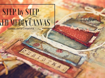Mixed Media Canvas Step By Step - Stamperia