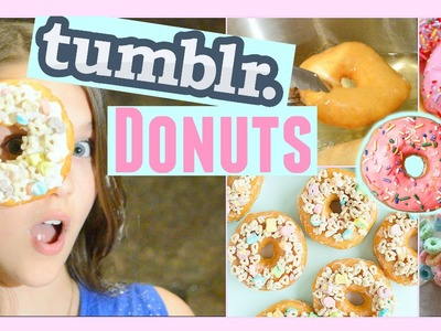 Tumblr Donuts + Donut HACK Everyone Needs To Know! | Chloe East