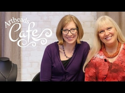 Artbeads Cafe - Fun Leather Cord Ideas with Kristal Wick and Katie Hacker