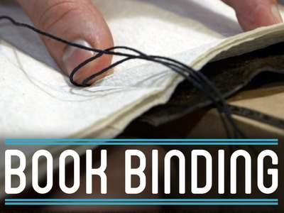 Book Binding and Conclusion | How to Make Everything: Book