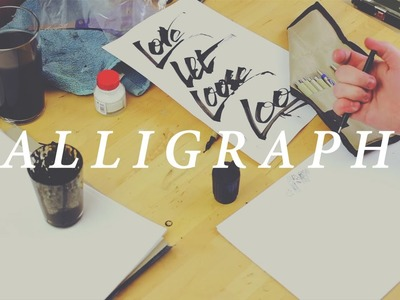 CALLIGRAPHY HAND LETTERING FOR BEGINNERS