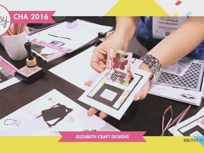 CHA 2016 - Elizabeth Craft Designs NEW Karen Burniston Collection