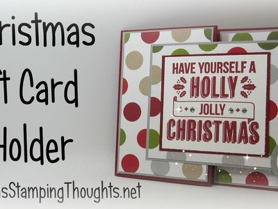 Christmas Gift Card Holder with Dawn using Stampin'Up! Products