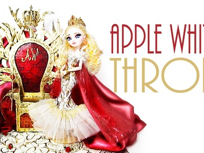 How to make Apple White's Throne [EVER AFTER HIGH]