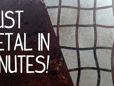 How to Rust Metal in Minutes!