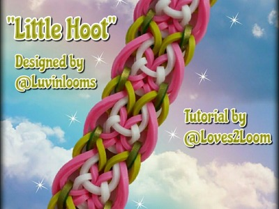 "New ""Little Hoot"" Hook Only Bracelet.Rainbow Loom How To"