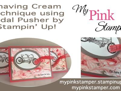 Stampin' Up! Pedal Pusher Shaving Cream Technique - Episode 457