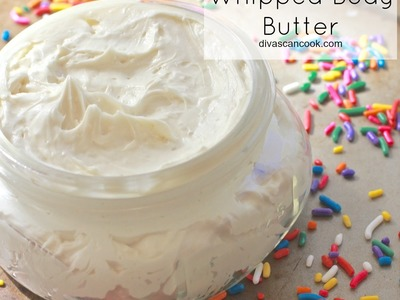 Whipped Body Butter Recipe (Vanilla Buttercream)