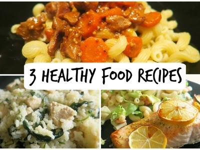 3 Easy Healthy Food Recipes