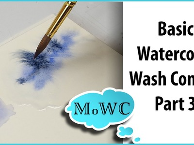 Basic Watercolor Techniques 3 – Wet in Wet Washes