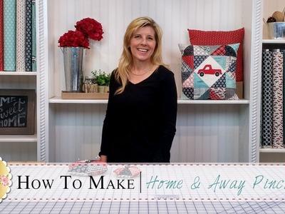 Home & Away Charm Pack Pincushion   with Jennifer Bosworth of Shabby Fabrics