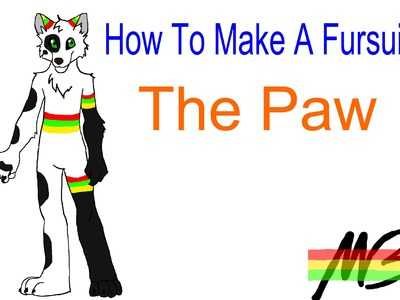 How To Make a Fursuit Tutorial- The Paw Explanation