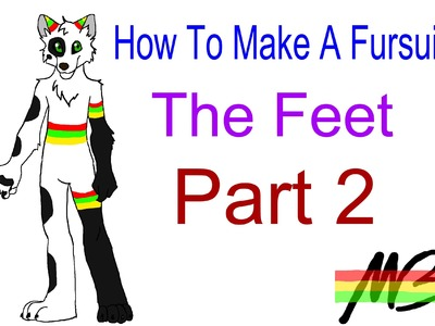 How To Make a Fursuit Tutorial- The Feet (Part 2)