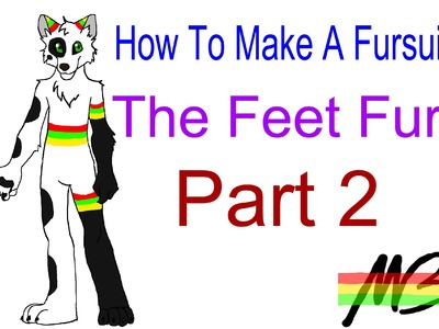 How To Make a Fursuit Tutorial- The Feet Fur Process (Part 2)