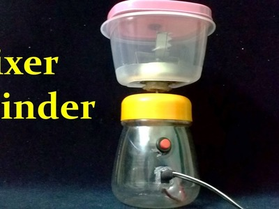 How to Make a Mixer Grinder at home