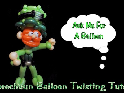 Leprechaun Balloon Animal Tutorial - St Patrick's Day
