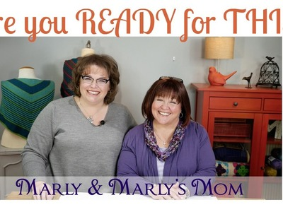Marly and Marly's Mom Beginner Knitting