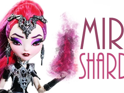 Mira Shards Doll Repaint [EVER AFTER HIGH]