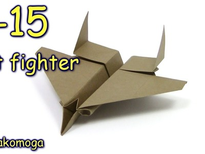 Origami F15 Eagle Jet Fighter Paper Plane NEW DESIGN - Yakomoga Origami dollar  tutorial