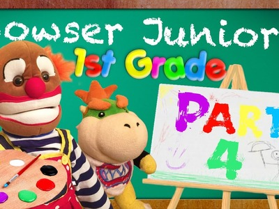 SML Movie: Bowser Junior's 1st Grade! Part 4