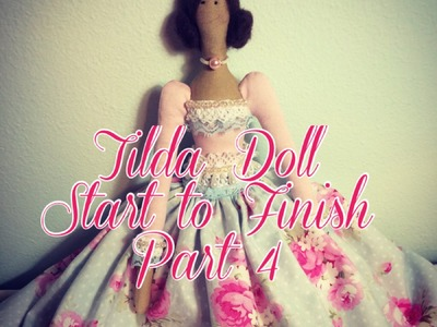 Tilda Doll Start to Finish Part 4 - Stuffing & Legs