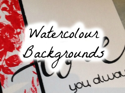 Watercolour for the Non-Artistic Cardmaker: Backgrounds Part 2