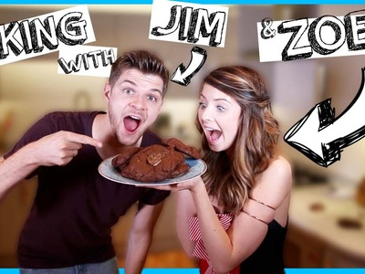 BAKING WITH JIM AND ZOELLA!