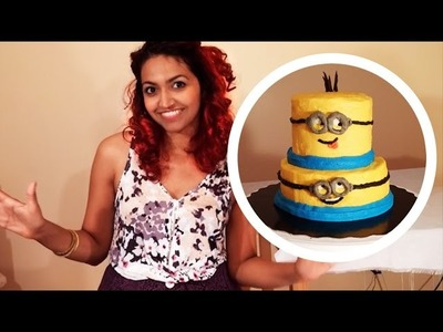 How to Make an EASY MINION CAKE! NO Fondant! Sarah Trivedi