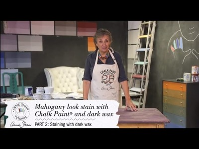 Mahogany Look Chalk Paint® Project –Part 1: staining wood with Chalk Paint®