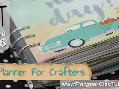 Planner Ideas for Crafters and Polymer Clay Artists