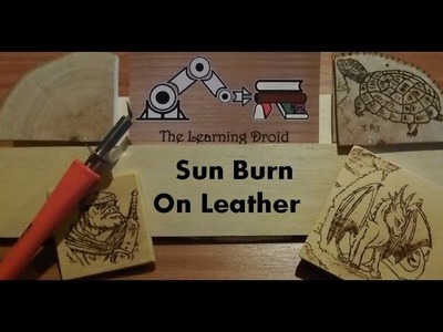 Pyrography Project - Leather - Sun Pattern Burn